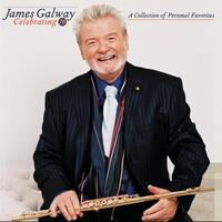 James Galway - Celebrating 70: A Collection of Personal Favorites