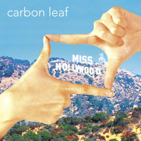 Carbon Leaf - Miss Hollywood (Radio Edit)