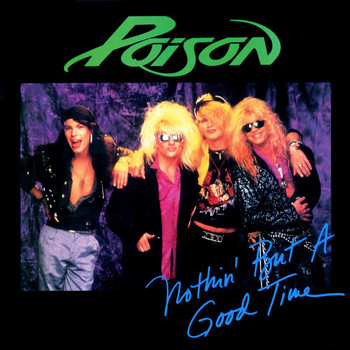 Poison - Nothing But A Good Time