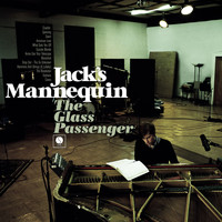 Jack's Mannequin - The Glass Passenger (Japanese Version)
