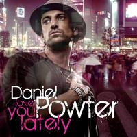 Daniel Powter - Love You Lately