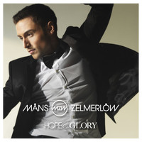 Måns Zelmerlöw - Hope And Glory