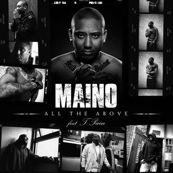 Maino - All The Above  (feat. T-Pain)