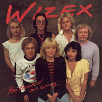 Wizex - You Treated Me Wrong
