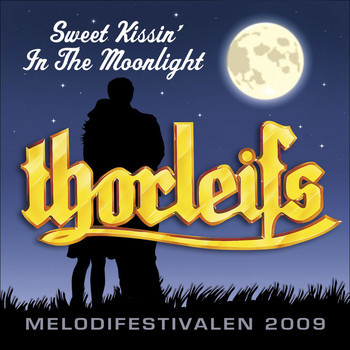 Thorleifs - Sweet Kissin' In The Moonlight