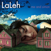 Laleh - Me And Simon