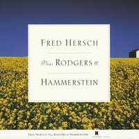 Fred Hersch - Fred Hersch Plays Rodgers & Hammerstein