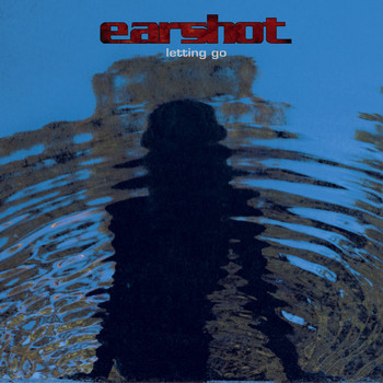 Earshot - Letting Go (U.S. Version [Explicit])