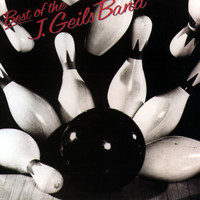 The J. Geils Band - Best Of The J. Geils Band