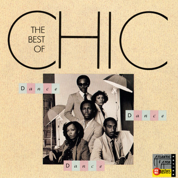 Chic - Dance, Dance, Dance: The Best of Chic