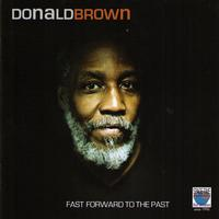 Donald Brown - Fast Forward to the Past