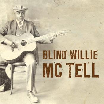 Blind Willie McTell - Blues Legends: Blind Willie McTell