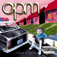 opm - Menace To Sobriety (Explicit)