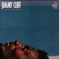 Jimmy Cliff - Give Thanx