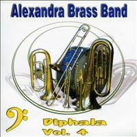 ALEXANDRA BRASS BAND - Diphala Vol. 4