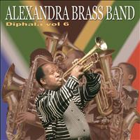 ALEXANDRA BRASS BAND - Diphala Volume 6