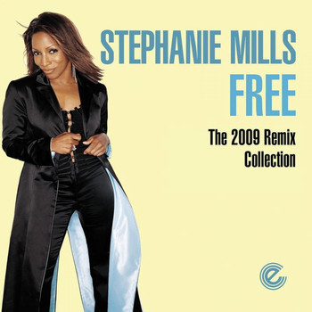 Stephanie Mills - Free (2009 Remix Collection)