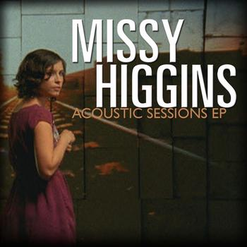 Missy Higgins - Acoustic Sessions EP