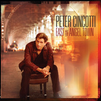 Peter Cincotti - East Of Angel Town (US Version)