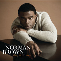 Norman Brown - Stay With Me (Japan - Bonus Track)