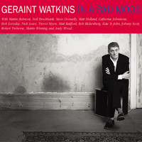 Geraint Watkins - In a Bad Mood - Deluxe Expanded Edition