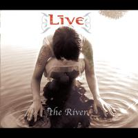 Live - The River
