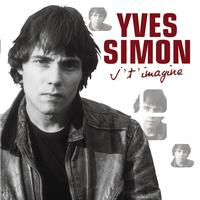 Yves Simon - J'T'Imagine