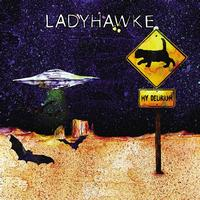 Ladyhawke - My Delirium (Radio Edit)