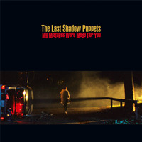 The Last Shadow Puppets - My Mistakes Were Made For You