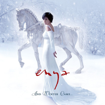 Enya - And Winter Came