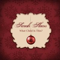 Sarah Slean - What Child Is This?