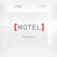 Motel - Dos palabras feat Paty Cantu