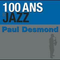Paul Desmond - 100 ans de jazz
