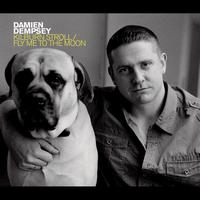 Damien Dempsey - Kilburn Stroll / Fly Me To The Moon