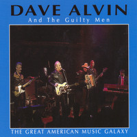 Dave Alvin - The Great American Music Galaxy