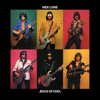 Nick Lowe - Jesus of Cool