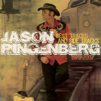 Jason Ringenberg - Best Tracks and Side Tracks 19 79-2007