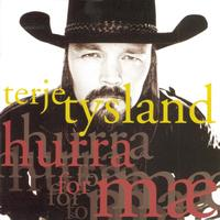 Terje Tysland - Hurra For Mae