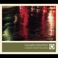 Damien Dempsey - A Rainy Night In Soho
