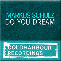 Markus Schulz - Do You Dream