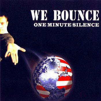 One Minute Silence - We Bounce