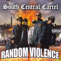 South Central Cartel - Random Violence