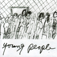 Young People - Young People