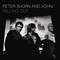 Peter Bjorn And John - Falling Out