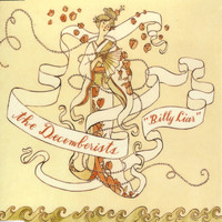 The Decemberists - Billy Liar (CD-Single)