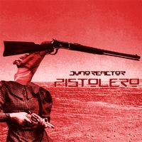 Juno Reactor - Pistolero Remixes