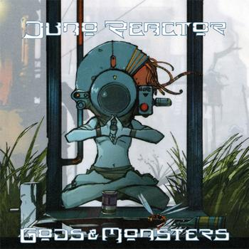 Juno Reactor - Gods & Monsters