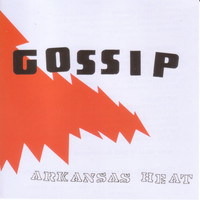 Gossip - Arkansas Heat EP