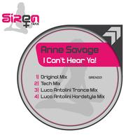 Anne Savage - I Can't Hear Ya