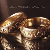 George Michael - Amazing (Explicit)